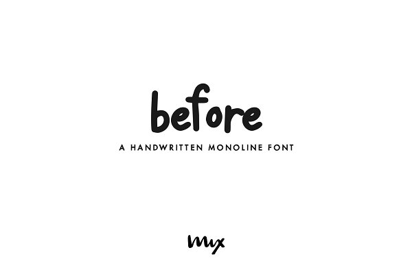 Before — A Handwritten Monoline Font