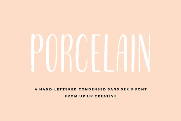 Fonts: Up Up Creative - Porcelain Condensed Sans Serif