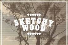 Sketchy Wood by  in Display Fonts