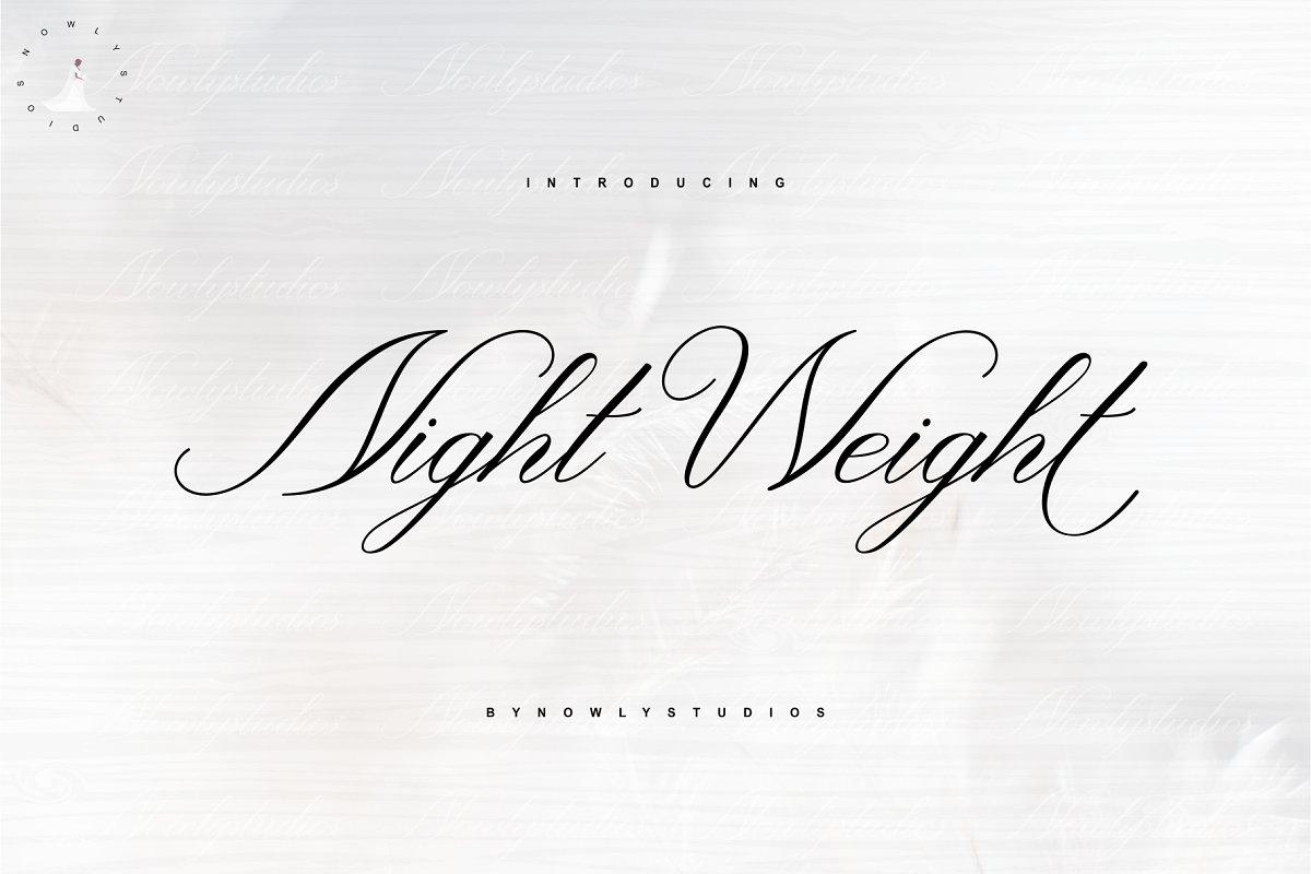 Night Weight Script