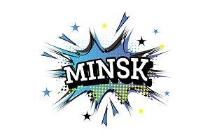 Minsk Comic Text in Pop Art Style.