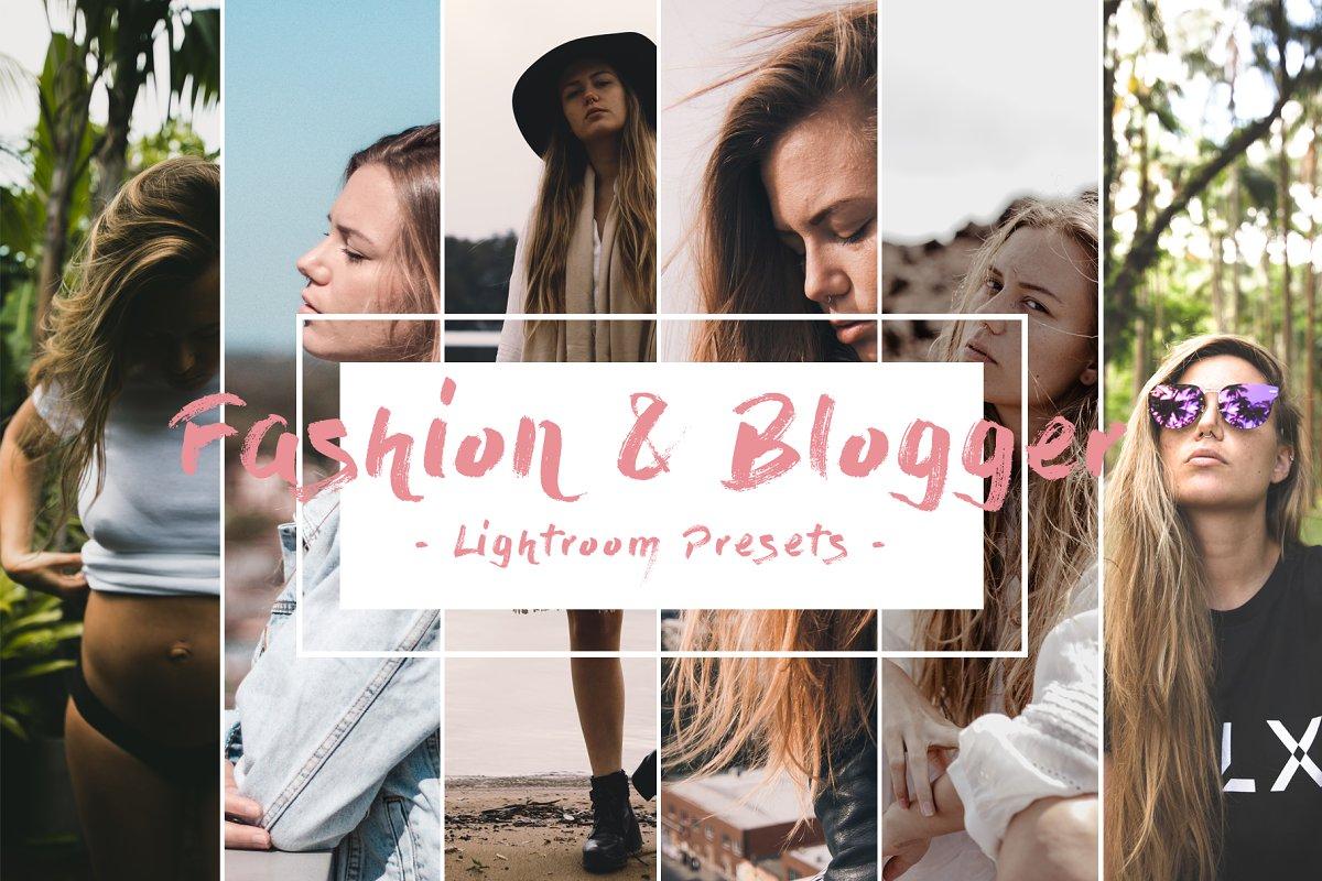 Fashion & Blogger Lightroom presets
