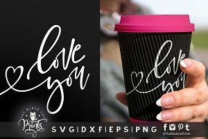 Love you SVG DXF EPS PNG