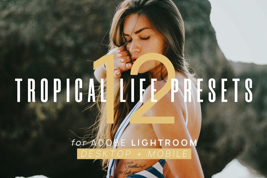 12 Tropical Life Presets + Mobile