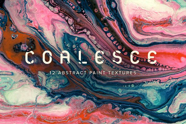 Textures: Chroma Supply - Coalesce: 12 Abstract Paint Textures
