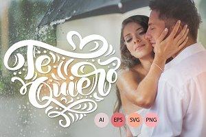 Te Quiero And Amor Vector Valentine