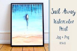 Sail Away - Watercolor Illustration