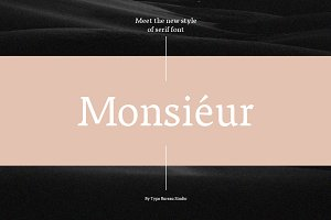 Monsieur - serif font