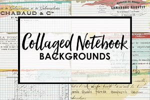 Collaged Notebook Backgrounds
