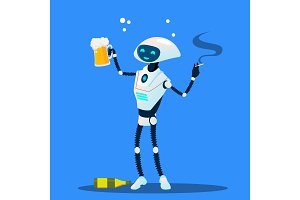 Drunk Robot With Cigarette And Glass