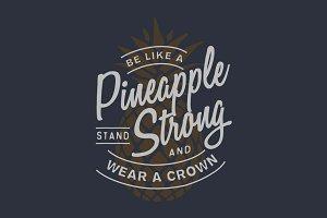 Pinapple Strong
