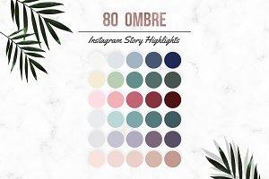 80 Ombre Effect Instagram Highlight