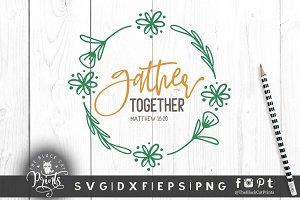 Gather together, Matthew 18:20 SVG