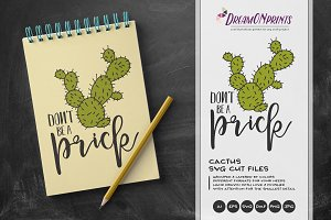 Cactus SVG - Don't Be a Prick