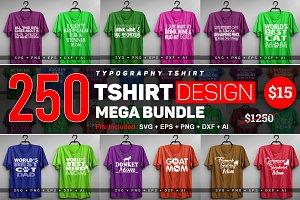 250 T-shirt Design Big Bundle