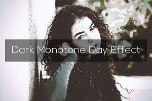 Dark Monotone Day Effect