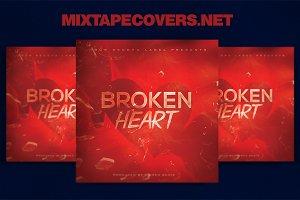 Broken Hearts  mixtape and cd cover