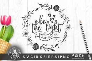 Be the light Floral SVG DXF EPS PNG