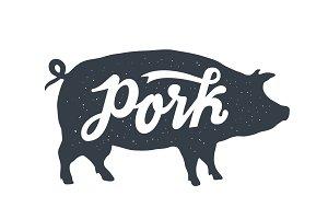 Pig, pork. Vintage lettering, retro
