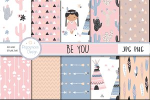 Be You-Tribal girl papers