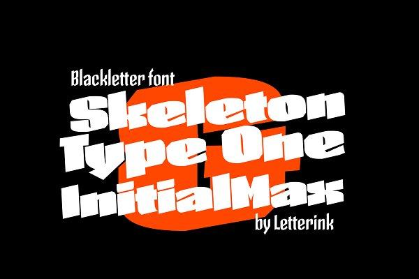 Display Fonts: Skeleton Typefaces - Skeleton Type One Initial Max