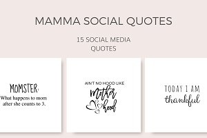 Mamma Social Quotes (15 Images)