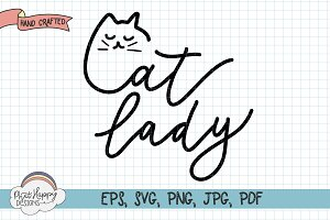 Cat Lady Hand Lettered SVG