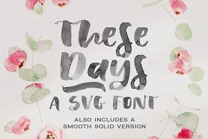These Days | SVG font