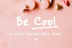 Be Cool | a handwritten font