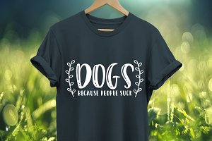 Dogs because people suck SVG