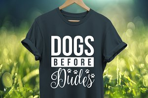 Dogs before dudes SVG