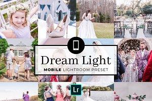 Mobile Lightroom Preset Dream Light