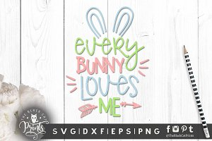 Everybunny Loves me SVG DXF EPS PNG