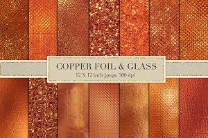 Copper foil and glass textures