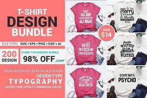 200 Typography Tshirt Design Bundle