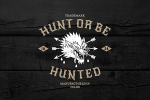 "Vintage Label ""Hunt Or Be Hunted"""