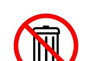 Do not throw away, forbidden sign