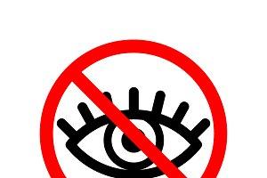 Do not watch, red forbidden sign