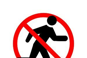 Do not enter, red forbidden sign
