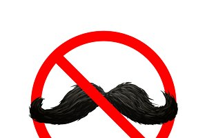 Mustaches not allowed