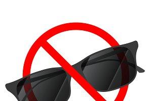 Sunglasses not allowed