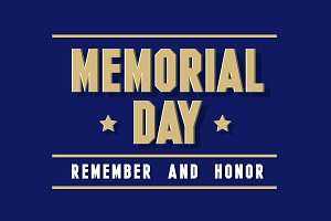 Remember and Honor. Memorial Day USA