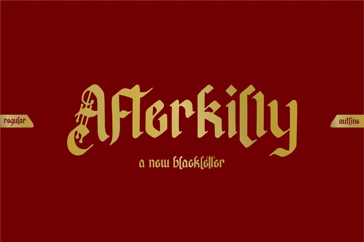 Afterkilly - Blackletter Typeface