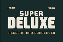 Super Deluxe Display by  in Display Fonts