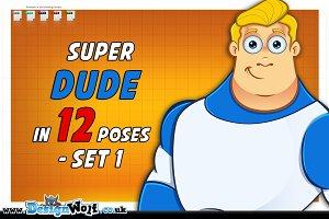 Super Dude In 12 Poses