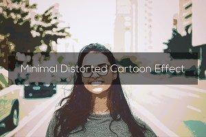 Minimal Distorted Cartoon Effect