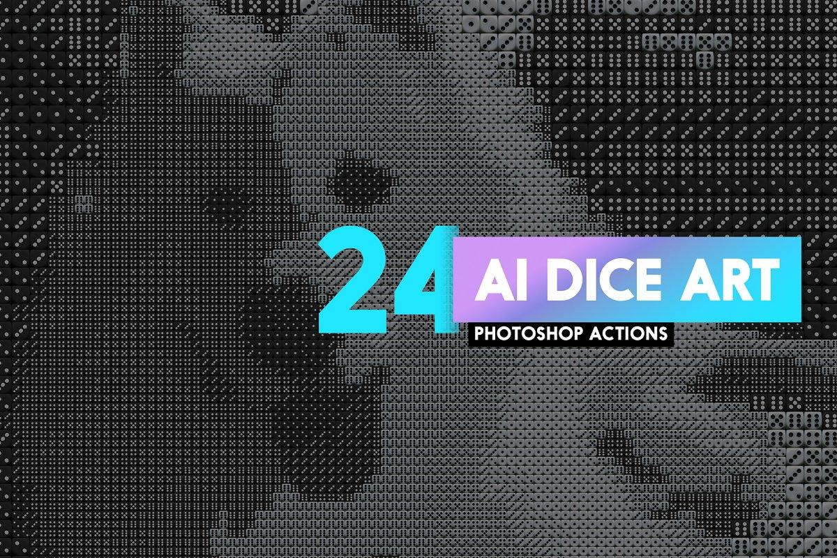 24 AI Dice Art Photoshop Actions