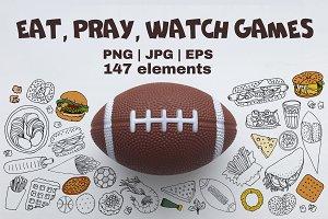 Eat, pray, watch games