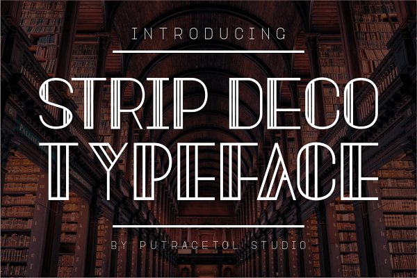 Sans Serif Fonts: PutraCetol Studio - Strip Deco