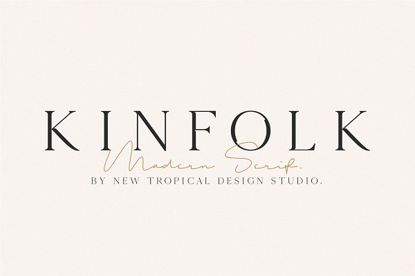 Serif Fonts: New Tropical Design - KINFOLK - Modern Serif Font